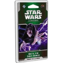 Star Wars LCG 04.4 Qu'il en Soit Ainsi