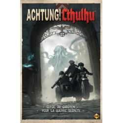 Achtung ! Cthulhu - Le Guide du Gardien pour la Guerre Secrète