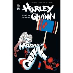 Harley Quinn Tome 6 Tirée par les cheveux (FR)