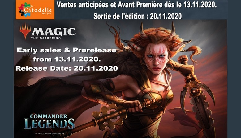 Commander Legends Prerelease and Early Sales 13-19.11.2020 Release Date 20.11.2020